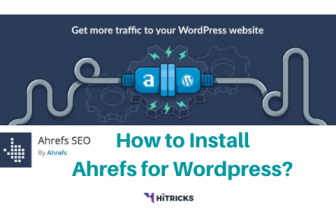 Guide: How to Install Ahrefs SEO Plugin for WordPress?