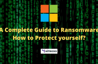 A Complete Guide to Ransomware: How to protect yourself?