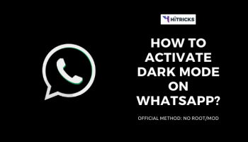 [GUIDE] How to Activate Dark Mode on Whatsapp?