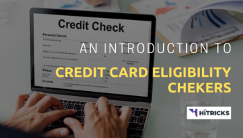An Introduction to Credit Card Eligibility Checkers