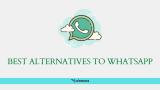 Best Alternatives to Whatsapp Messenger 2021